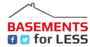 Basements For Less's logo