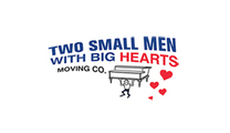 Two Small Men With Big Hearts Moving Company 's logo